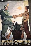 Lavorare e combattere per la patria, per la vittoria